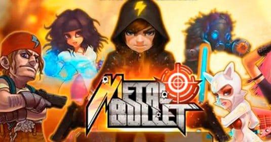 Metal Bullet