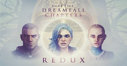 Последний эпизод Dreamfall Chapters выйдет 17 июня