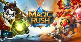Magic Rush: Heroes [Android]