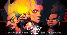 The Greedy Cave 2