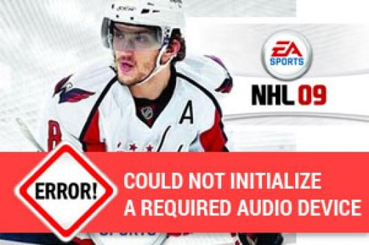 NHL 09 could not initialize a required audio device