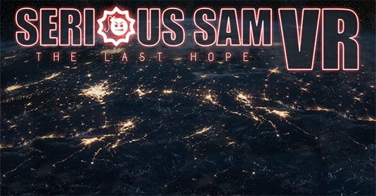 Serious Sam VS: The Last Hope � ����� ���� ����� � ���������� ����� VR
