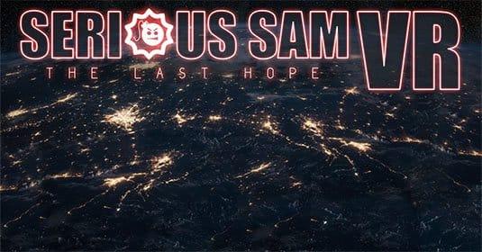 Serious Sam VS: The Last Hope — новая игра серии с поддержкой очков VR