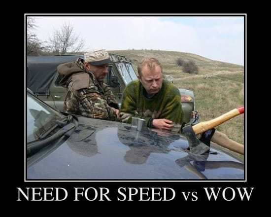 Need For Speed vs. WoW